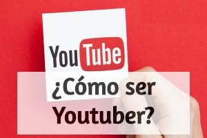 como ser youtuber destacada