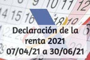 Declaración de la Renta 2021: Plazos y modos de presentarla